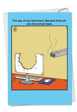 Hilarious Retirement Paper Card by Leigh Rubin from NobleWorksCards.com - Email Blast