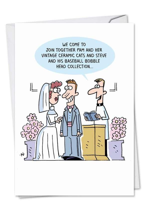 Hilarious Wedding Paper Card by Scott Nickel from NobleWorksCards.com - Wedding Stuff