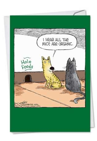Funny Birthday Paper Card by Dave Coverly from NobleWorksCards.com - Hole Foods