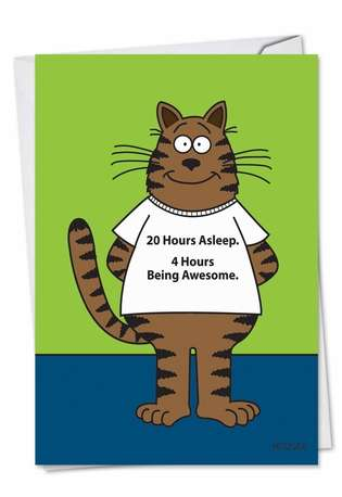 Humorous Birthday Paper Greeting Card by Scott Metzger from NobleWorksCards.com - Cat T-shirt