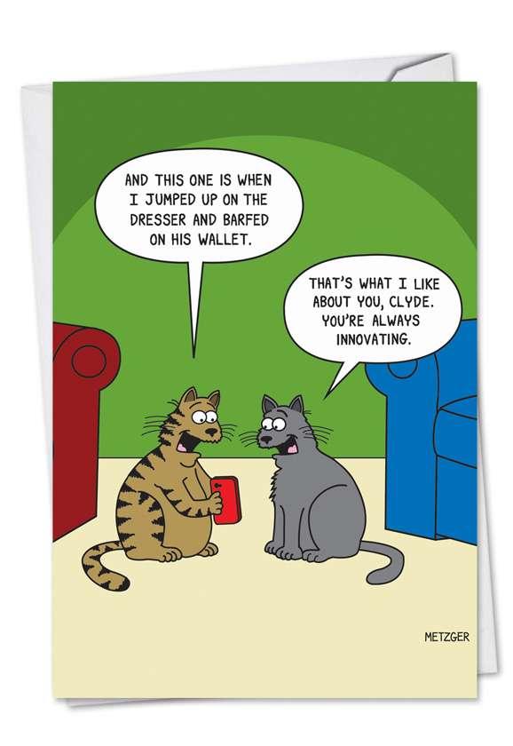 Humorous Birthday Printed Card by Scott Metzger from NobleWorksCards.com - Cat Pix