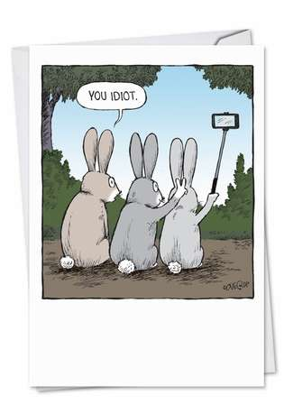 Hilarious Birthday Printed Greeting Card by Dave Coverly from NobleWorksCards.com - Bunny Selfies