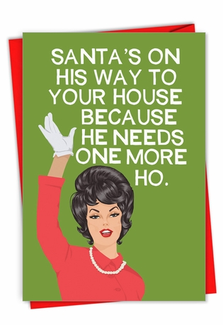 Humorous Merry Christmas Card By Bluntcard From NobleWorksCards.com - One More Ho