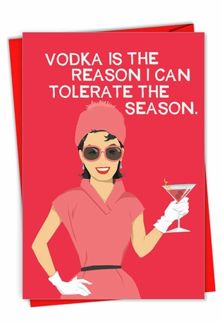 Humorous Merry Christmas Paper Greeting Card By Bluntcard From NobleWorksCards.com - Vodka Is The Reason
