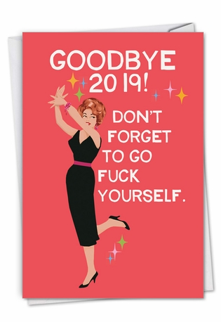 Funny New Year Paper Greeting Card By Bluntcard From NobleWorksCards.com - Goodbye Last Year