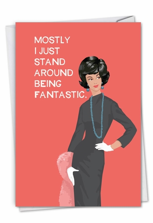 Being Fantastic: Funny Birthday Paper Card