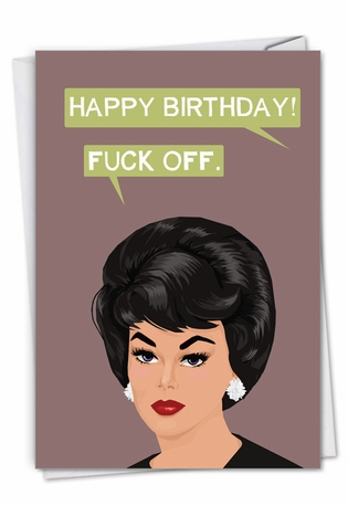 Hilarious Birthday Greeting Card By Bluntcard From NobleWorksCards.com - Eff Off