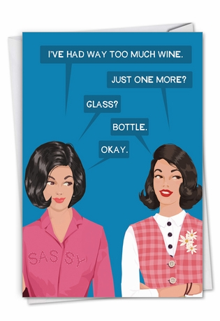 Humorous Birthday Paper Card By Bluntcard From NobleWorksCards.com - One More Bottle