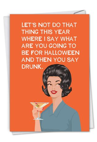 Funny Halloween Paper Greeting Card By Bluntcard From NobleWorksCards.com - Do That Thing