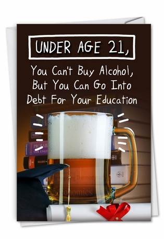 Under 21: Funny Graduation Card