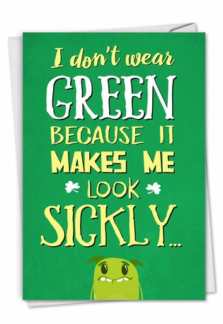 Hysterical St. Patrick's Day Printed Greeting Card From NobleWorksCards.com - Don't Wear Green