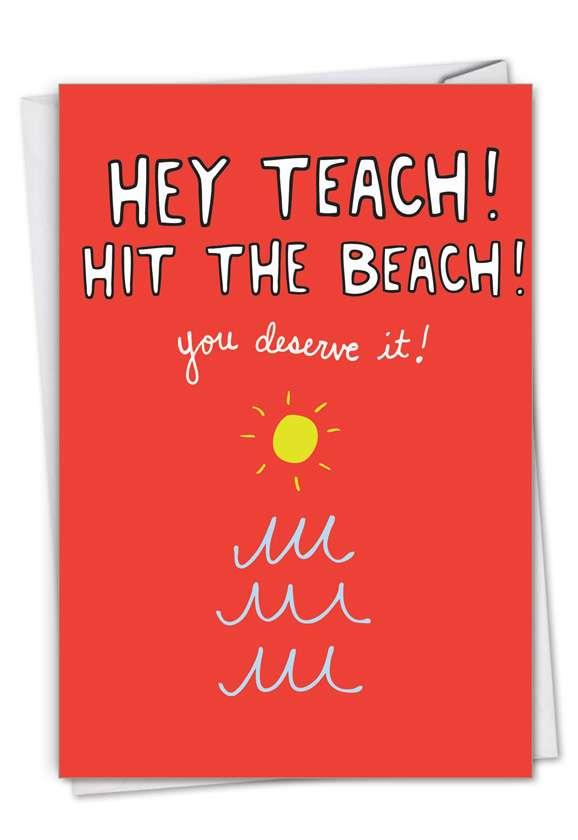 Hey Teach: Humorous Teacher Thank You Paper Card