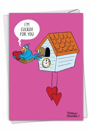 Funny Valentine's Day Paper Card By Maria Scrivan From NobleWorksCards.com - Cuckoo For You