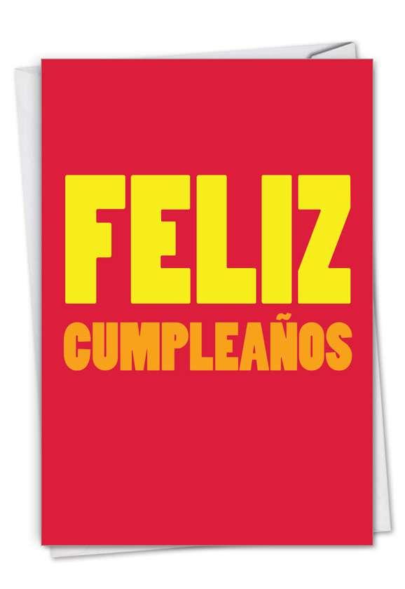 Big Feliz Cumpleanos: Funny Birthday Card