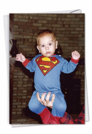 Super Baby: Hysterical Birthday Printed Greeting Card