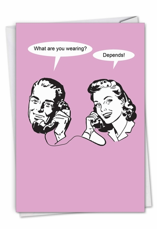 It Depends: Funny Birthday Paper Greeting Card