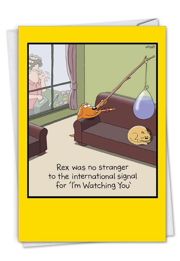 I'm Watching You: Humorous Birthday Paper Greeting Card