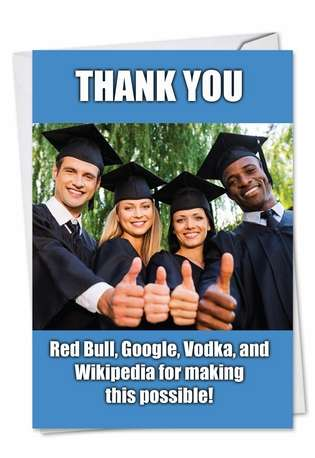 Hysterical Graduation Printed Greeting Card from NobleWorksCards.com - Thankful Grads