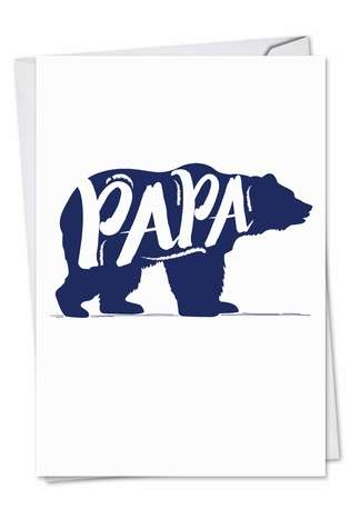 Creative Father's Day Printed Greeting Card from NobleWorksCards.com - Papa Bear