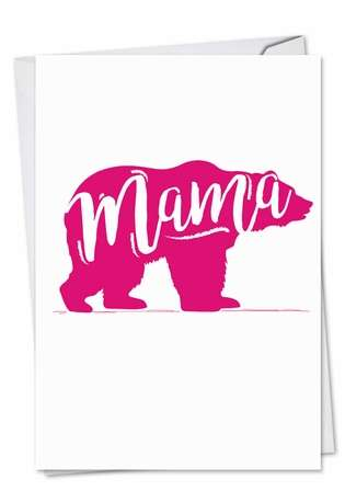 Stylish Mother's Day Printed Greeting Card from NobleWorksCards.com - Mama Bear