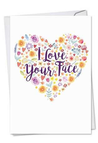 Stylish Valentine's Day Printed Greeting Card from NobleWorksCards.com - Love Your Face