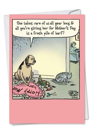 Hysterical Mother's Day Greeting Card by Dan Piraro from NobleWorksCards.com - Pet Gifts