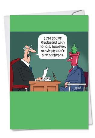 Hysterical Graduation Printed Greeting Card by D. T. Walsh from NobleWorksCards.com - Pothead Graduate