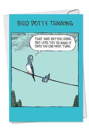 Hysterical Mother's Day Printed Card by Dave Coverly from NobleWorksCards.com - Bird Potty Training