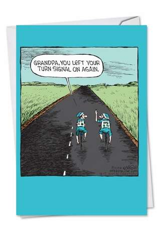 Humorous Father's Day Printed Greeting Card by Dave Coverly from NobleWorksCards.com - Grandpa Hand Turn Signal