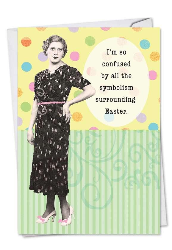 Hilarious Easter Printed Card by Debbie Tomassi from NobleWorksCards.com - Easter Symbolism