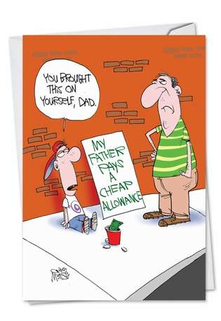 Funny Father's Day Printed Greeting Card by Gary McCoy from NobleWorksCards.com - Cheap Allowance