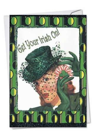 Humorous St. Patrick's Day Greeting Card by Jane Alden from NobleWorksCards.com - Irish On