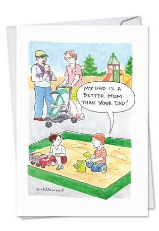Humorous Father's Day Greeting Card by Nicholas Downes from NobleWorksCards.com - Better Dad