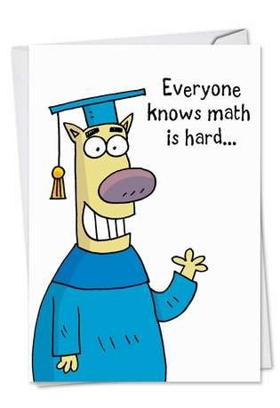 Math Is Hard: Humorous Graduation Paper Card