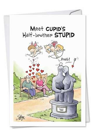 Hilarious Valentine's Day Printed Card by Tony Lopes from NobleWorksCards.com - Cupid's Half-Brother