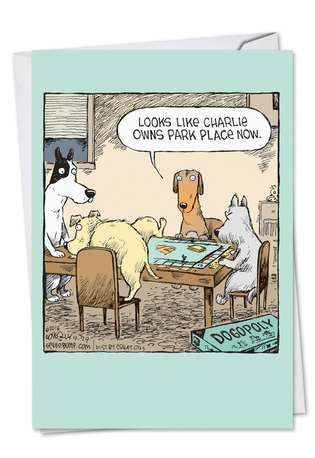Hysterical Birthday Paper Card by Dave Coverly from NobleWorksCards.com - Dogopoly
