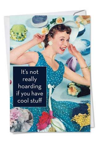 Not Really Hoarding: Hysterical Birthday Paper Greeting Card