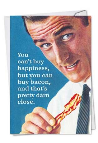 Hilarious Birthday Paper Card by Ephemera from NobleWorksCards.com - Buy Bacon