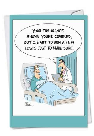 Hilarious Get Well Greeting Card by Martin Bucella from NobleWorksCards.com - Insurance Tests