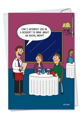 Hilarious Birthday Printed Card by Scott Metzger from NobleWorksCards.com - Dessert To Brag About