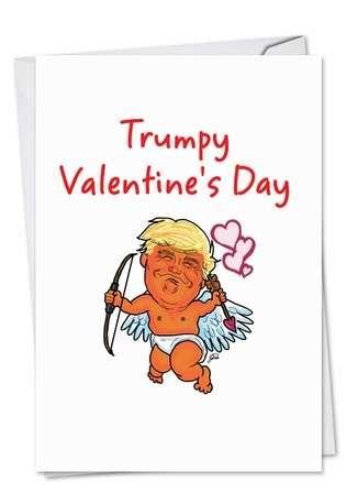 Trumpy Valentine's Day Valentine's Day Greeting Card By Nobleworks