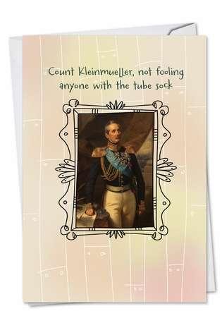 Count Kleinmueller: Hilarious Birthday Printed Card