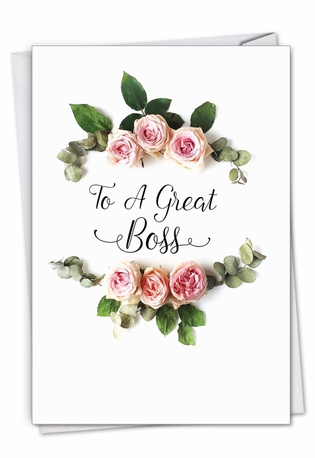 Creative Boss's Day Printed Greeting Card From NobleWorksCards.com - Elegant Flowers