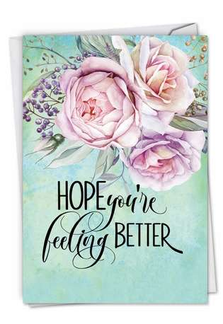 Stylish Get Well Printed Greeting Card by Batya Sagy from NobleWorksCards.com - Get Well Florals