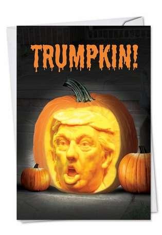 Funny Halloween Printed Card from NobleWorksCards.com - Trumpkin