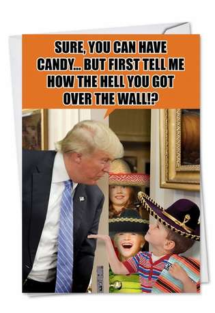 Humorous Halloween Printed Greeting Card from NobleWorksCards.com - Trump Over The Wall