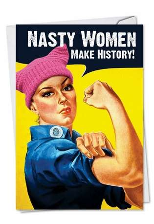 Humorous Birthday Paper Card from NobleWorksCards.com - Nasty Women-Retro
