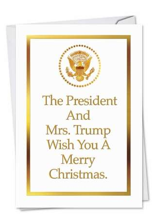Humorous Christmas Paper Greeting Card from NobleWorksCards.com - President and Mrs. Trump