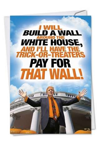 Hilarious Halloween Greeting Card from NobleWorksCards.com - Trump Halloween Wall