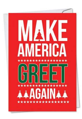 Humorous Christmas Printed Card from NobleWorksCards.com - Trump Greet Again